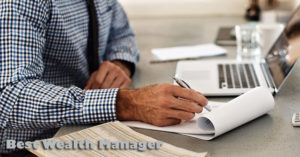 Tips on How to Choose the Best Wealth Manager