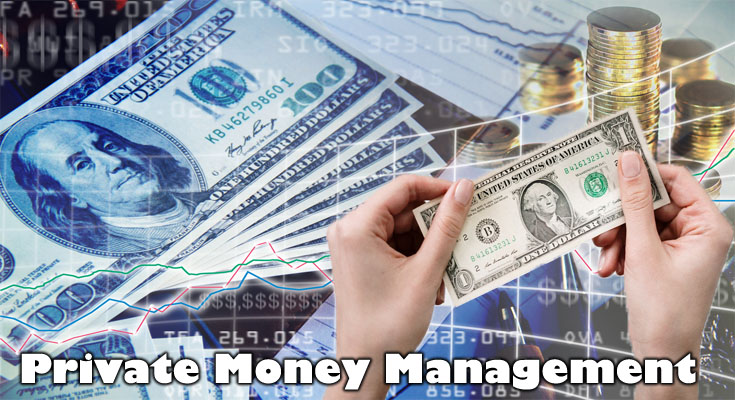 Private Money Management